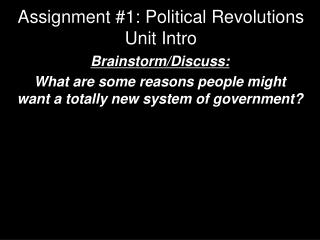 Assignment #1: Political Revolutions Unit Intro