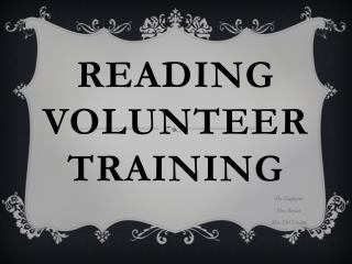 Reading Volunteer Training