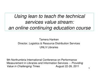 Using lean to teach the technical services value stream:  an online continuing education course