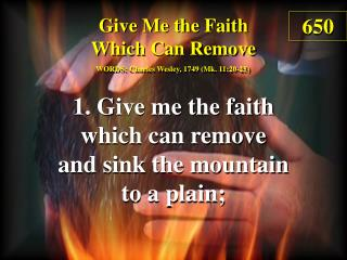 Give Me The Faith Which Can Remove (1)