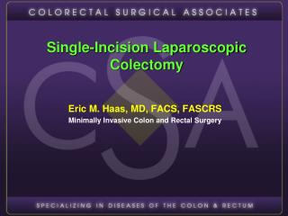 Single-Incision Laparoscopic Colectomy