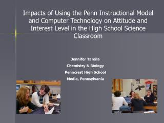 Impacts of Using the Penn Instructional Model and Computer Technology on Attitude and Interest Level in the High School