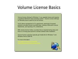 Volume License Basics