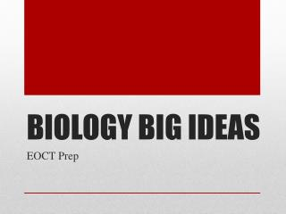 BIOLOGY BIG IDEAS
