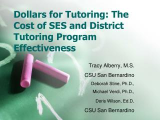 Dollars for Tutoring: The Cost of SES and District Tutoring Program Effectiveness