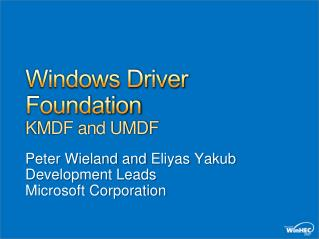 Windows Driver Foundation KMDF and UMDF