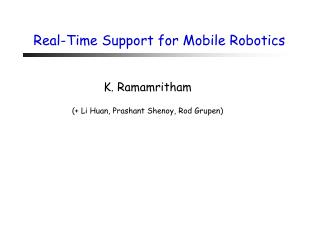 Real-Time Support for Mobile Robotics