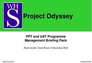 PPT and UAT Programme  Management Briefing Pack
