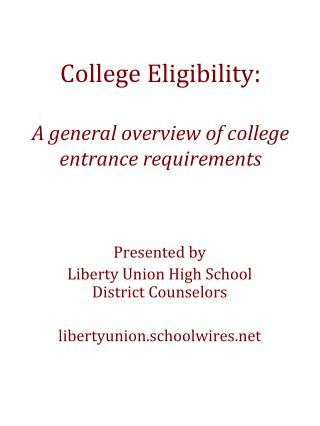 College Eligibility: A general overview of college entrance requirements