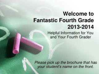Welcome to  Fantastic Fourth Grade 2013-2014