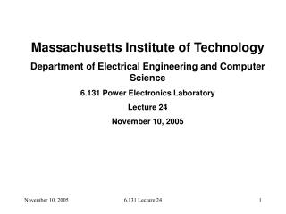 Massachusetts Institute of Technology Department of Electrical Engineering and Computer Science
