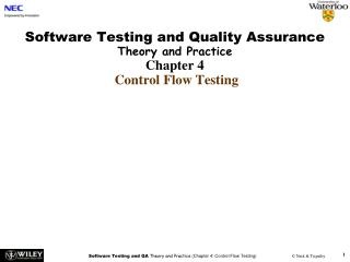 Software Testing and Quality Assurance Theory and Practice Chapter 4 Control Flow Testing