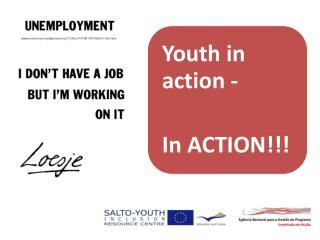 SALTO TC Unemployment 7-13.06.2009 Guimaraes , Portugal