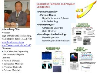 Hsien-Tang Chiu Professor Dept. of Material Science and Eng. Tel:  (+886)(02)-27333141 ext 7402