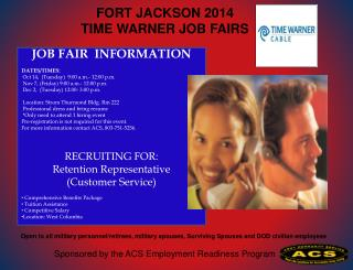 JOB FAIR  INFORMATION DATES/TIMES:    Oct 14,  (Tuesday)  9:00 a.m.- 12:00 p.m.