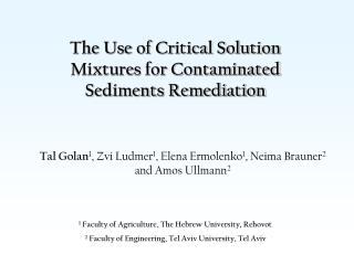 The Use of Critical Solution Mixtures for Contaminated Sediments Remediation