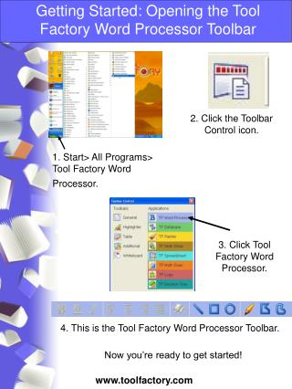 Getting Started: Opening the Tool Factory Word Processor Toolbar