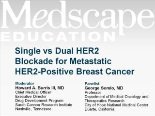 Single vs Dual HER2 Blockade for Metastatic HER2-Positive Breast Cancer
