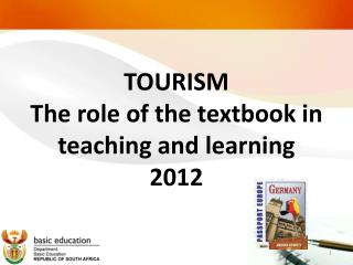 TOURISM  The role of the textbook in teaching and learning 2012