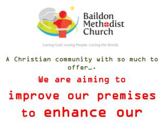 A Christian community with so much to offer….  We are aiming to