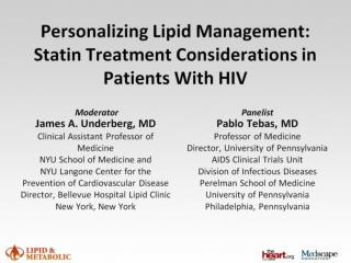 Personalizing Lipid Management: Statin Treatment Considerations in Patients With HIV