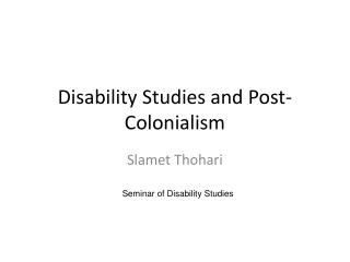 Disability Studies and Post-Colonialism