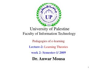 Pedagogies of e-learning Lecture-2:  Learning Theories week 2- Semester-1/ 2009