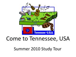 Come to Tennessee, USA