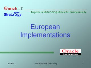 European Implementations