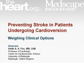 Preventing Stroke in Patients Undergoing Cardioversion