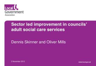 Sector led improvement in councils' adult social care services