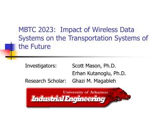 MBTC 2023:  Impact of Wireless Data Systems on the Transportation Systems of the Future