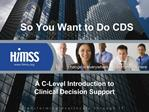 So You Want to Do CDS