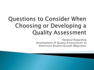 Questions to Consider When Choosing or Developing a Quality Assessment