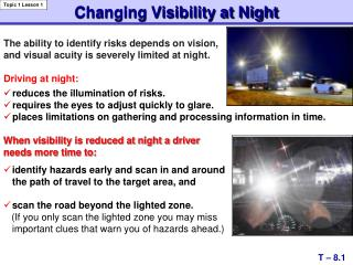 Changing Visibility at Night