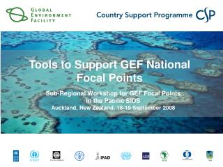 Sub-Regional Workshop for GEF Focal Points in the Pacific SIDS