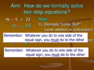 Aim:  How do we formally solve two-step equations?