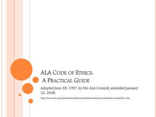 ALA Code of Ethics:  A Practical Guide