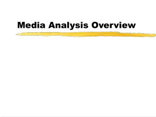 Media Analysis Overview