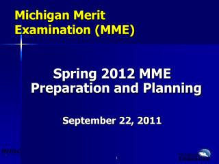 Michigan Merit  Examination (MME)