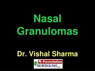 Nasal Granulomas