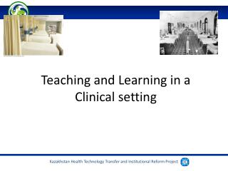 Teaching and Learning in a Clinical setting