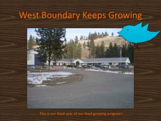 West Boundary Keeps Growing