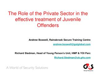 The Role of the Private Sector in the effective treatment of Juvenile Offenders