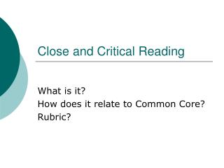 Close and Critical Reading