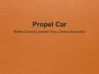 Propel Car