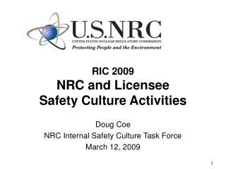 RIC 2009 NRC and Licensee Safety Culture Activities