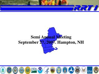 Semi Annual Meeting September 27, 2007. Hampton, NH