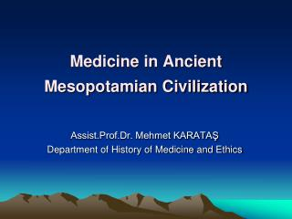 Medicine in Ancient Mesopotamian Civilization