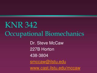 KNR 342 Occupational Biomechanics